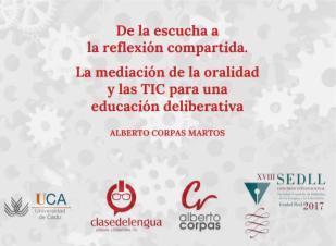 De la escucha a la reflexión compartida. La mediación de la oralidad y las TIC para una educación deliberativa